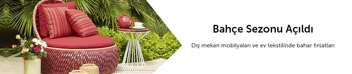 Bahara Özel Bahçe Mobilyaları & Ev Tekstili Ürünleri