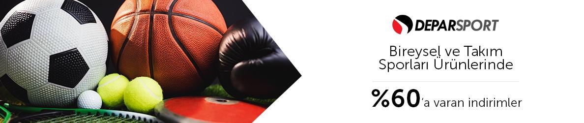 Deparsport Bireysel&Takım Sporları Ürünlerinde %60'a Varan İndirimler
