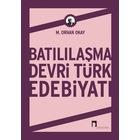 Batılılaşma Devri Türk Edebiyatı M. Orhan Okay DERGAH YAYINLARI