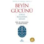 Beyin Gücünü Etkili Kullanma Sanatı - Eğitim ve Başarı Serisi 4