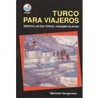 Turco Para Viajeros - İspanyollar İçin Türkçe Konuşma Kılavuzu -