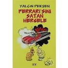 Y.PEKŞEN-FERRARİ'SİNİ SATAN HERGELE /Say  *