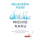Geleceğin Fiziği Michio Kaku