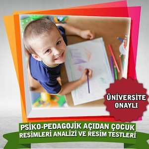 Psiko - Pedagojik Açıdan Çocuk Resimleri Analizi ve Resim Testler