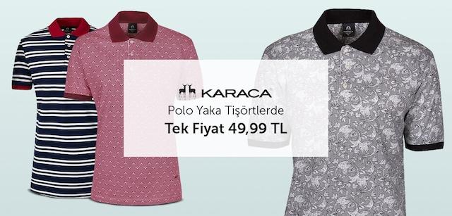 Karaca Polo Yaka Tişörtlerde Tek Fiyat 49,99 TL