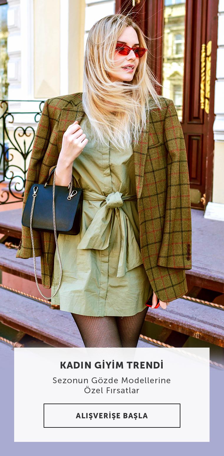 Kadının Giyim Trendi, Sezonun Gözde Ürünlerine Özel İndirimler!